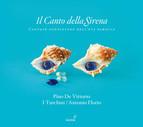 Il Canto della Sirena: Cantate Napoletane dell'Eta Barocca