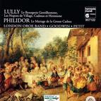 Lully: Le bourgeois Gentilhomme - Philidor: Le Mariage de la Grosse Cathos