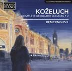 Koželuch: Complete Keyboard Sonatas, Vol. 2