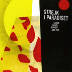 Strejk I Paradiset