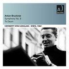 Bruckner: Symphony No. 9, WAB 109 & Te Deum, WAB 45