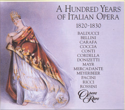 Hundred Years Of Italian Opera (A) (1820-1830)