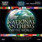 The Complete National Anthems of the World (2013 Edition), Vol. 3