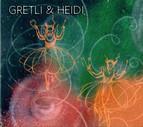 Gretli & Heidi