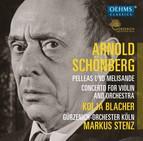 Schoenberg: Pelleas und Melisande, Op. 5 & Violin Concerto, Op. 36