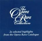 The Opera Rara Collection, Vol. 1