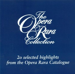 The Opera Rara Collection, Vol. 1