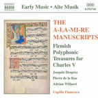 The A-La-Mi-Re Manuscripts:Flemish Polyphonic Treasures