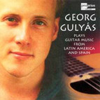 Gulyás, Georg - Guitar Music from Latin America and Spain
