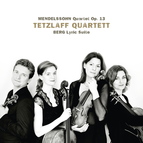 Mendelssohn: String Quartet in A Minor, Op. 13 - Berg: Lyric Suite