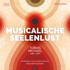 Tobias Michael: Musicalische Seelenlust