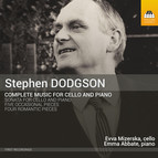 Stephen Dodgson: Complete Music for Cello & Piano