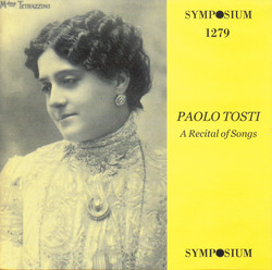 Tosti: A Recital of Songs (1902-1939)