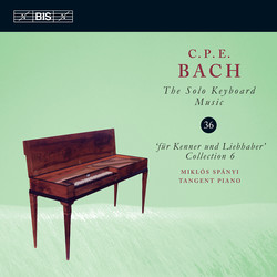 C.P.E. Bach – Solo Keyboard Music, Vol.36