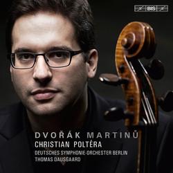 Dvořák & Martinů – Cello Concertos