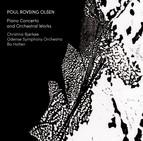 Rovsing Olsen: Orchestral Works
