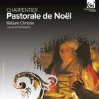 Charpentier: Pastorale de Noël