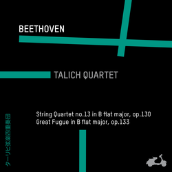Beethoven:String Quartet No. 13 in B-Flat Major, Op. 130 & Great Fugue in B-Flat Major, Op. 133
