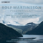 Rolf Martinsson – Presentiment (Orchestral Works)
