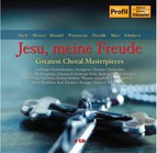 Jesu, meine Freude: Greatest Choral Masterpieces