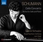 Schumann: Cello Concerto and Works for Cello & Piano