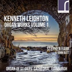 Kenneth Leighton: Organ Works, Volume 1