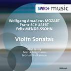 Mozart, Schubert & Mendelssohn: Violin Sonatas
