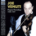Venuti, Joe: Stringing the Blues (1926-1931)