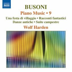 Busoni: Piano Music, Vol. 9
