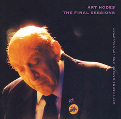 Hodes, Art: Final Sessions (The)