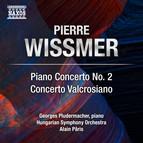 Wissmer: Piano Concerto No. 2 & Concerto valcrosiano
