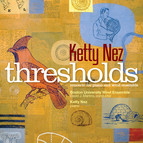 Ketty Nez: Thresholds