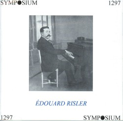 Edouard Risler: Complete Recordings