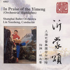 In Praise of the Yimeng (Orchestral Highlights)