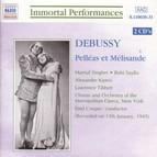 Debussy: Pelleas Et Melisande (Singher, Sayao, Kipnis) (1945)