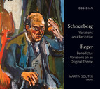Schoenberg: Variations on a Recitative - Reger: Benedictus - Variations on an Original Theme