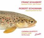 Schubert: Piano Quintet, Op. 114 - Schumann: Piano Quintet, Op. 44