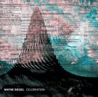 Wayne Siegel: Celebration