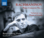 Rachmaninoff: Piano Concerto No. 3 - Variations on a Theme of Corelli