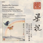 Chen / He: Butterfly Lovers Concerto / Zhang / Zhu: Parting of the Newly Wedded