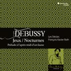 Debussy: Jeux, Nocturnes, Prélude à l'aprés midi d'un faune