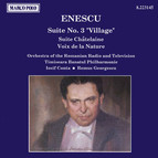 Enescu: Suite No. 3, 'Village' / Suite Chatelaine