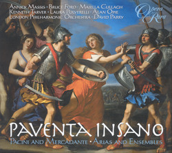 Pacini / Mercadante: Paventa Insano - Arias and Ensembles
