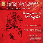 Pellegrina´s Delight - Sonatas & Chamber Music for Oboe