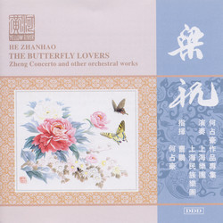 Chen / He: The Butterfly Lovers Zheng Concerto / Eternal Regret of Lin\'An