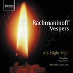 Rachmaninoff Vespers - All Night Vigil