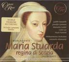 Mercadante: Maria Stuarda Regina Di Scozia
