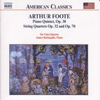 Foote: Piano Quintet Op. 38 / String Quartets Opp. 32 and 70