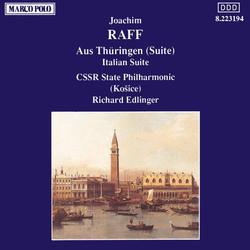 Raff: Aus Thuringen / Italian Suite