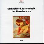 Schweizer Lautenmusik der Renaissance